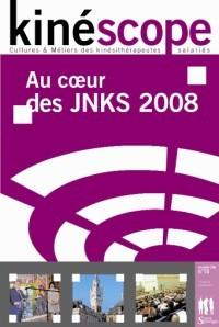 Kinéscope magazine Au coeur des JNKS 2008 - Au coeur des JNKS 2008