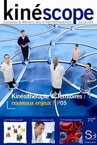 Kinéscope magazine Nouveaux enjeux ? - Kinésithérapie et territoires