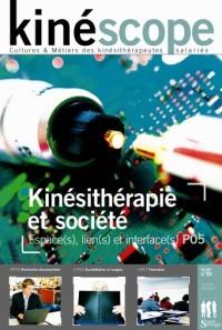 Kinéscope magazine Kinésithérapie et société - Kinésithérapie et société