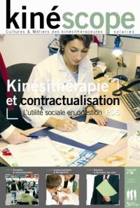 Kinéscope magazine Kinésithérapie et contractualisation - Kinésithérapie et contractualisation