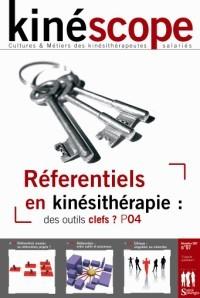 Kinéscope magazine Référentiels en kinésithérapie - Référentiels en kinésithérapie