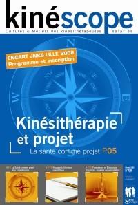Kinéscope magazine Kinésithérapie et projet - la santé comme projet
