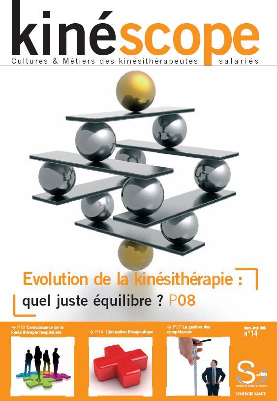 Kinéscope magazine Kinésithérapie quel juste équilibre - Evolution de la kinésithérapie