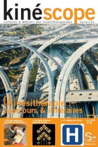 Kinéscope magazine Parcours & Itinéraires - Kinésithérapie : parcours & itinéraires