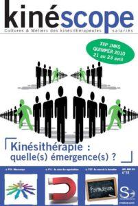 Kinésithérapie - Kinéscope magazine Kinésithérapie Quelles émergences ?